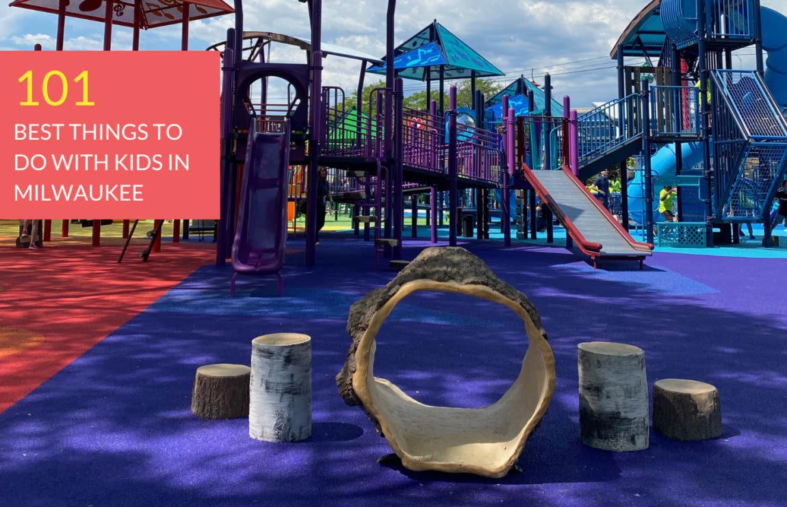 101 best things to do with kids around Milwaukee